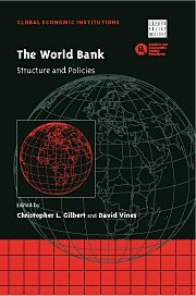 The World Bank: Structure and Policies (Global Economic Institutions)
