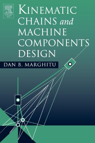 Kinematic Chains and Machine Components Design