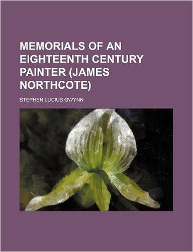 Book Memorials of an Eighteenth Century Painter (James Northcote)