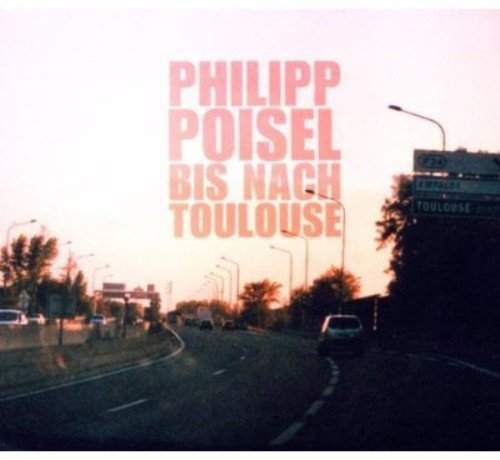 philipp poisel bis nach toulouse album