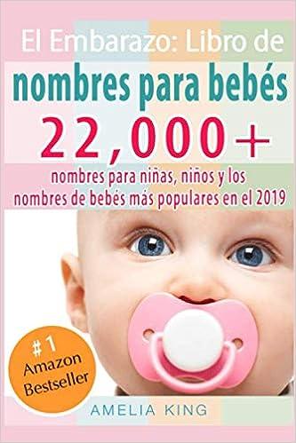 El Embarazo: Libro de Nombres para Bebés: más de 22 000 nombres ...