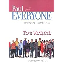 Paul for Everyone: Romans: Part Two: Chapters 9-16?? [PAUL FOR EVERYONE ROMANS] [Paperback]