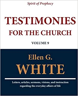 Testimonies for the church volume 9 ellen g white testimonies for the church volume 9 ellen g white 9781467971454 amazon books fandeluxe Gallery