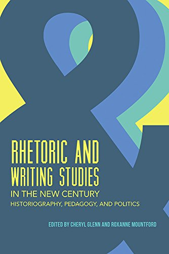 Books : Rhetoric and Writing Studies in the New Century: Historiography, Pedagogy, and Politics