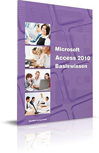Access 2010 - Das Lernbuch für Access-Einsteiger Taschenbuch – 15. November 2010 Christian Bildner BILDNER Verlag GmbH 3832800409 Anwendungs-Software