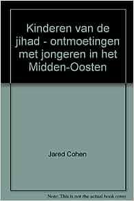 Kinderen van de jihad - ontmoetingen met jongeren in het Midden-Oosten