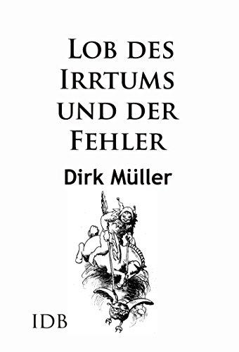 Nützliche Irrtümer – Von Kopernikus bis zum Kartoffelchip (German Edition)