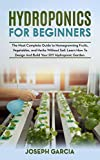 Hydroponics for Beginners: The Most Complete