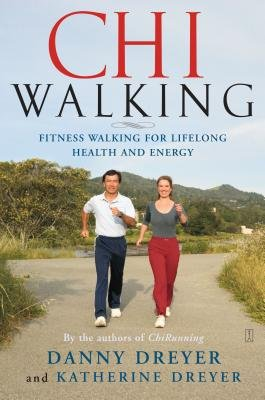 Download ChiWalking: The Five Mindful Steps for Lifelong Health and Energy ebook
