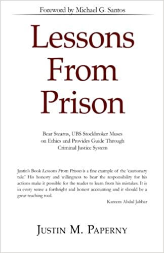 Lessons From Prison: Amazon co uk: Justin M Paperny