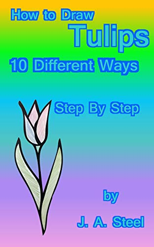 How to Draw Tulips : 10 Different Ways (How To Draw A Tulip)