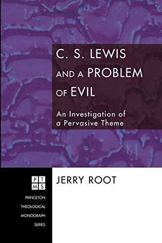 C. S. Lewis and a Problem of Evil: An Investigation