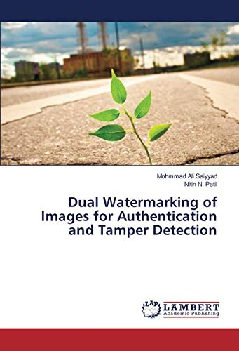 - Dual Watermarking of Images for Authentication and Tamper Detection