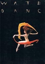 Water / Dance (WaterDance)