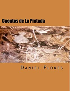 Cuentos de La Pintada: Stories of a Guadalupe County Village
