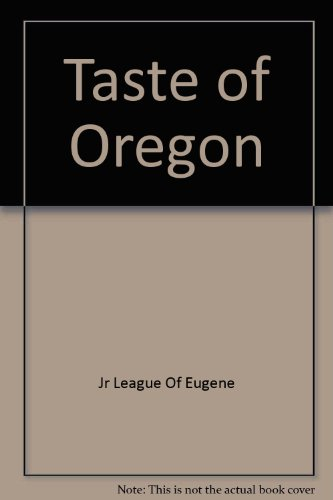 A Taste of Oregon - Eugene Oregon Shopping