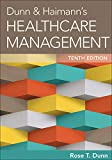 Dunn & Haimann's Healthcare Management, Tenth Edition (AUPHA/HAP Book)