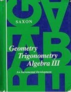 Geometry Trigonometry Algebra III: An Incremental Development