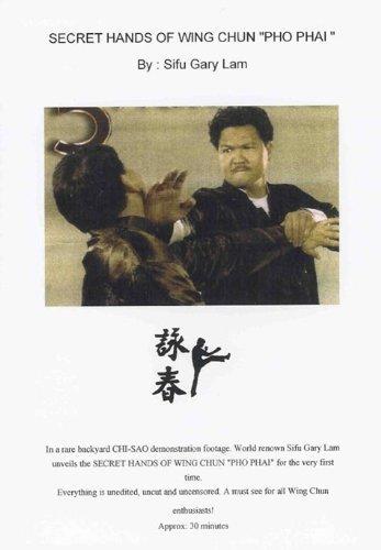 Wing Chun Kung Fu Secret Hands of Php Phai dvd Sifu Gary Lam by Sifu Gary Lam