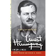 Letters Of Ernest Hemingway (The Cambridge Edition of the Letters of Ernest Hemingway)