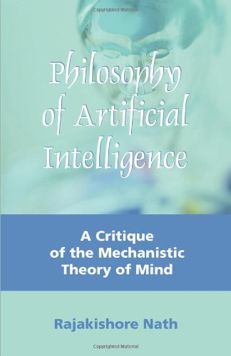 Philosophy of Artificial Intelligence: A Critique of the Mechanistic Theory of Mind