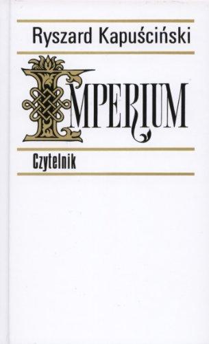 Imperium Kapuciski Ryszard Bere Witol