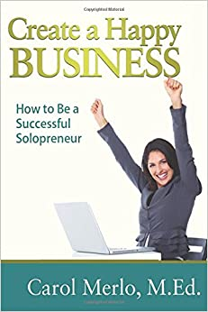 Book Create a Happy Business: How to Be a Successful SoloPreneur