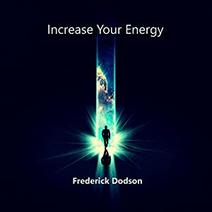 Increase Your Energy Audiobook