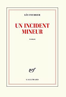 Un incident mineur, Fourrier, Léo