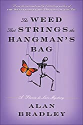 The Weed That Strings the Hangman's Bag: A Flavia de Luce Novel