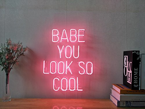 Babe You Look So Cool Real Glass Neon Sign For Bedroom Garage Bar Man Cave Room Home Decor Handmade Artwork Visual Art Dimmable Wall Lighting Includes Dimmer]()
