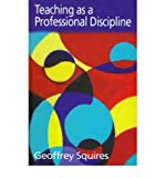 img - for Teaching as a Professional Discipline: A Multi-dimensional Model book / textbook / text book