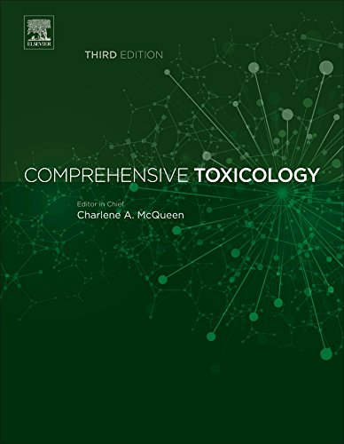 Comprehensive Toxicology, Third Edition