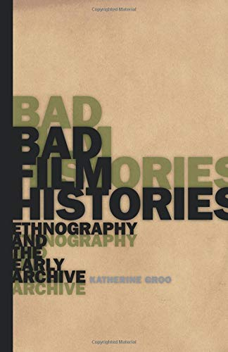Pdf Entertainment Bad Film Histories: Ethnography and the Early Archive