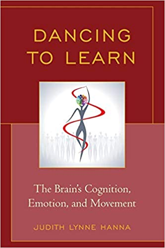 The Brains Cognition Emotion Dancing to Learn and Movement