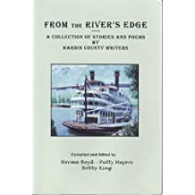From the River's Edge: A Collection of Stories and Poems by Hardin County [Tennessee] Writers
