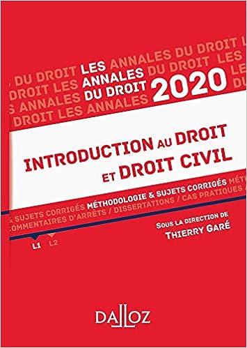 Annales Introduction au droit et droit civil 2020: Méthodologie & sujets corrigés (Français) Broché – 4 septembre 2019 de Thierry Garé