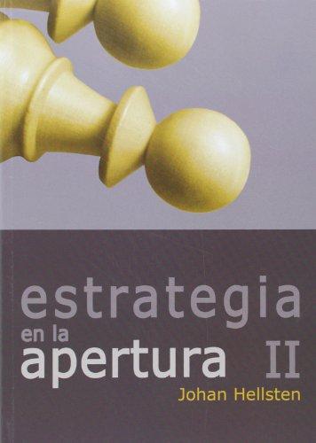 Estrategias de la apertura II