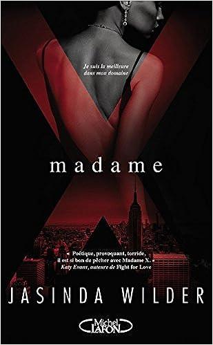 Madame X (2016) - Wilder Jasinda