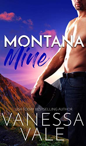 Montana Mine (Small Town Romance Book 5) (Best Motorcycle Rides In Texas)