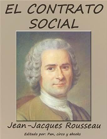 El contrato social eBook: Jean-Jacques Rousseau, Jos