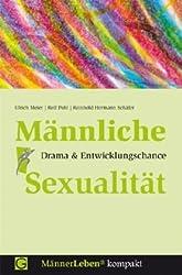 Männliche Sexualität: Drama & Entwicklungschance