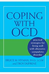 Coping with OCD: Practical Strategies for Living Well with Obsessive-Compulsive Disorder Paperback