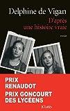 D'APRÈS UNE HISTOIRE VRAIE (PRIX RENAUDOT 2015)