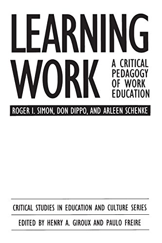 Learning Work: A Critical Pedagogy of Work Education (Critical Studies in Education & Culture (Paperback))