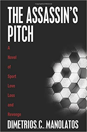 Book The Assassin's Pitch: A Novel of Sport, Love, Loss and Revenge