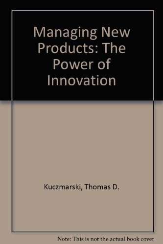 Managing New Products: The Power of Innovation