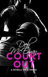 Court Out: (A Netball Girls' Drama)