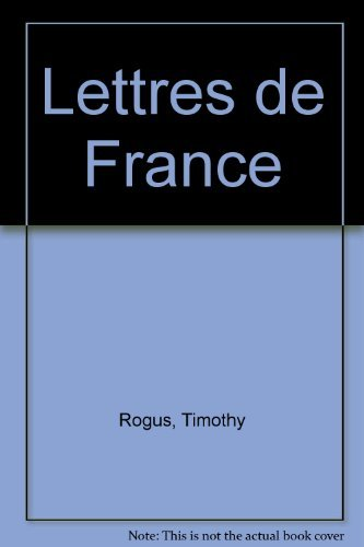Lettres de France by Rogus Timothy (1979-05-01) Hardcover