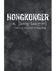 """Hongkonger. A native or inhabitant of Hong Kong: A Monthly and Weekly Planner for Hongkonger and Hong Kong Freedom Fighter 6"""" x 9"""" 134 Pages"""